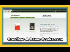 Saying Goodbye to A Dawn Books. com | Financial Author Ahmed Dawn