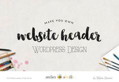 #WordPress #Header Design #branding #blog #website #premadelogo #heroimage #atelierabeille