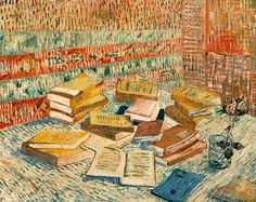 Vincent van Gogh - The Yellow Books - 1887- These are supposed to be the books Van Goth was reading when he lived in Arles. He particularly like Emile Zola.