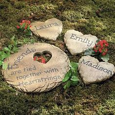 "These look like easy to make stepping stones. Write ""Family"" instead of friends and use everyone's names!"