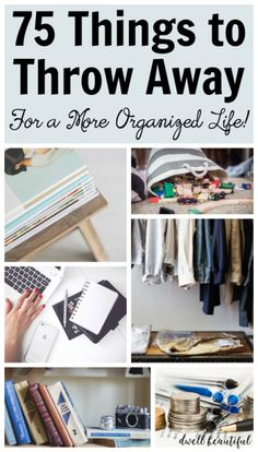 home organization 75 Things to Throw Away RIGHT NOW for an Organized Life - declutter your home and refresh your life with these tips, tricks, and ideas on what to get rid of for a cleaner, more organized house. Organizing Hacks, Clutter Organization, Home Organization Hacks, Organizing Your Home, Cleaning Hacks, Organising, Decluttering Ideas, Kitchen Organization, Organization Ideas For Bedrooms