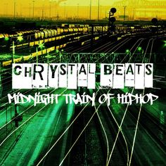 Chrystal Beats - Midnight Train Of HipHop (Official Video) Over 900 000 views! Youtube: http://youtu.be/oc4W4Ndj0HE