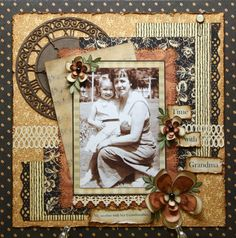 "Heritage Style ""Time with Grandma"" Page...with distressed edging...Scrapbook.com."