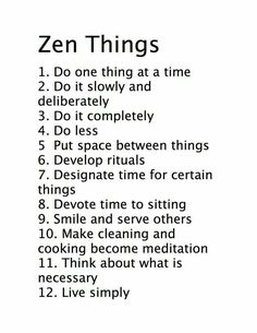 Once I embrace #10 then I will have fully mastered Zen...