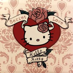 Hello Kitty- maybe this as a tattoo on my ankle =)