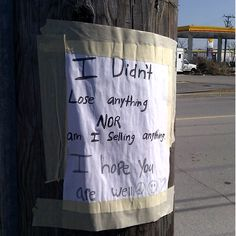 """""""I hope you are well,"""" spotted on a utility pole in Toronto."""