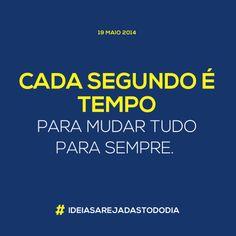 19/05/2014 #ideiasarejadastododia