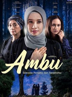 Ambu - Fatma and her 16 years old daughter, Nona go to Baduy to meet Ambu Misnah, Fatma's mother. Misnah cannot fully accepted her daughter who left her many years ago. Movie Plot, It Movie Cast, Movie Tv, Movies 2019, New Movies, Movies Online, Tv Series Online, Tv Shows Online, Live Action Movie