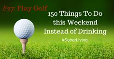 The weekend is here and it can be a challenging time if you're trying to stay sober. Instead of slipping back into old ways, how about reading a book, exercising or maybe attending a recovery meeting? There are so many things you can do to occupy your time and you can find 150 ideas here. #SoberLiving
