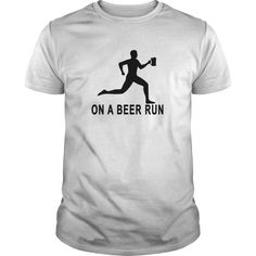 on a beer run tshirts | Best T-Shirts USA are very happy to make you beutiful - Shirts as unique as you are.
