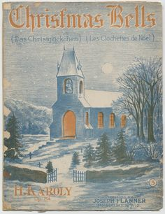 """A piece by local publisher John Flanner Publishing, 1909: """"Christmas Bells"""" by H. Karoly. #sheetmusic #milwaukee #christmas"""