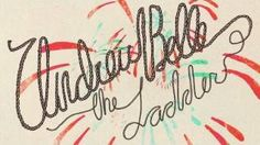 Andrew Belle - The Ladder -