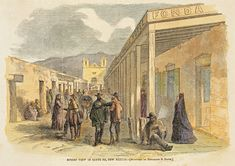 Street View in Santa Fe, New Mexico, 1866.  (From Harper's Weekly)