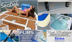 Please be sure to visit SeaDek Certified Fabricator™ Xact Customs at the 2015 Fort Lauderdale International Boat Show. Mike Meier and his staff will be located at Booth #4216 with samples and information about how to #SeaDek your boat.