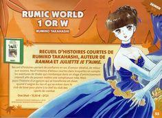La talentueuse Rumiko TAKAHASHI (Ranma ½, Maison Ikkoku) revient en France par le biais de l'éditeur Delcourt/Tonkam qui annonce la parution du one-shot Rumic World – 1 or W ! C'est par le biais de son catalogue 2016, disponible sur le festival Japan Expo, que l'éditeur nous apprend la parution en français de ce recueil …