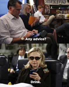 "Texts from Hillary: ""Drink"""