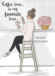 Coffee Time Is My Favorite Time ;)☕