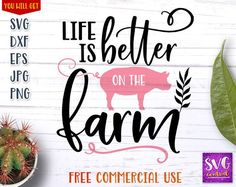 Life is better on the farm, farm svg, pig svg, farm, t shirt, cutting file svg, silhouette, cut file Shirt Cutting, Vinyl Cutting, Iron On Transfer, Transfer Paper, House For Sell, Wood Burning Stencils, Make Your Own Stickers, Custom Cups, Affinity Designer