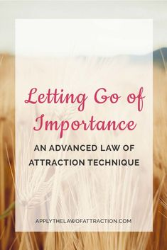 This advanced law of attraction technique helps you to let go of attachment, resistance, and limiting beliefs, allow you to manifest quickly and easily.