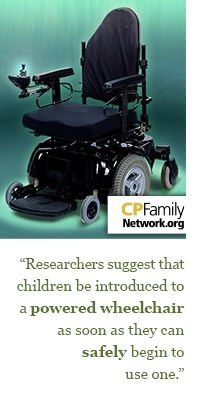 About a third of children with cerebral palsy are non-ambulatory and will require the use of a wheelchair for transportation.  Click for tips to choose the right one.