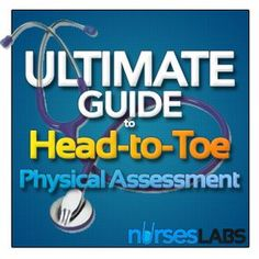 Ultimate Guide to Head-to-Toe Physical Assessment | Nurseslabs | December 2012 NLE Results