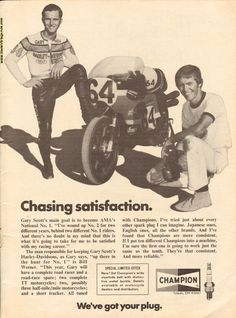 1974 Vintage motorcycle Ad - Gary Scott / Champion Spark Plugs - ''Chasing Satisfaction''