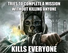 Started playing Dishonored recently