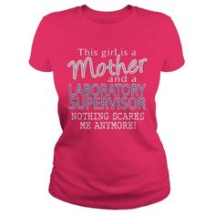 LABORATORY SUPERVISOR And This Girl Is A MOTHER Nothing Scares T Shirts, Hoodies. Get it now ==► https://www.sunfrog.com/LifeStyle/LABORATORY-SUPERVISOR--MOTHER-Hot-Pink-Ladies.html?57074 $22.99