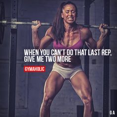When You Can't Do That Last RepGive me two more.http://www.gymaholic.co