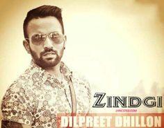 Zindgi lyrics from Punjabi Songs Song: Zindgi Singer: Dilpreet Dhillon Lyrics: Narinder Batth Music: Desi Crew  Lyricsted: http://www.lyricsted.com/zindgi-lyrics-dilpreet-dhillon/