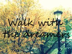 Walk with the dreamers   Dutch Fall   Quote   Travelling Holland