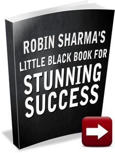 Robin Sharma's Little Black Book For Stunning Success
