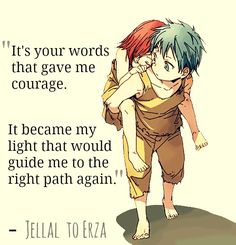 """It's your words that gave me courage. It became my light that would guide me to the right path again."""