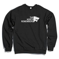 The North Remembers Crewneck Sweatshirt Black / S The North Remembers, Online Shopping Websites, Baby Costumes, White Hoodie, Black Tank Tops, Hoodies, Sweatshirts, Crew Neck Sweatshirt, T Shirts For Women