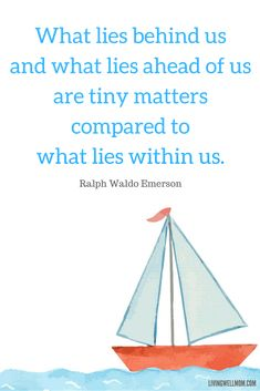 What lies behind us...Ralph Waldo Emerson Quote - 10 Encouraging Quotes for NICU Moms
