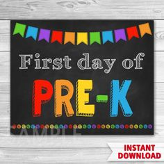 First Day of Pre-K Sign. First Day Of School.