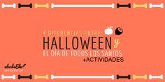 """4 diferencias entre Halloween y """"tosantos"""" + actividades ELE. Perfecto para tus clases de español ( gracias Fred)"""