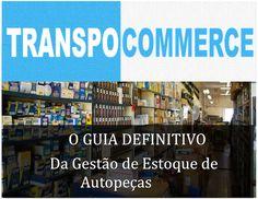 8 passos para montar sua loja de autopeças | TranspoCommerce