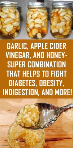 Garlic, Apple Cider Vinegar, and Honey- Super Combination That Helps to Fight Diabetes, Obesity, Indigestion, and more!