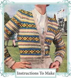 Vintage Knitting Pattern-how to Make a Fair Isle Design Ladies Cardigan for sale online Fair Isle Knitting Patterns, Fair Isle Pattern, Knit Patterns, Vintage Patterns, Vintage Knitting, Hand Knitting, Ravelry, Fair Isles, Cardigan Pattern