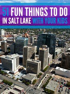51 Fun Things To Do With Kids In Salt Lake City, Utah