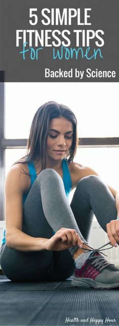 5 Simple Fitness Tips For Women Backed By Science   Health and Happy Hour