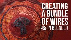 Wires in Blender Blender Tutorial, Free Add, Blender 3d, 3d Modeling, 3d Animation, Cgi, Sculpting, How To Become, Software