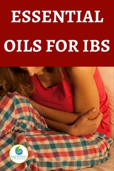 Best essential oils for IBS to help relieve the symptoms of irritable bowel syndrome.