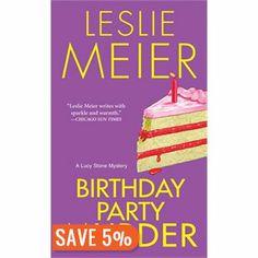 Birthday Party Murder: A Lucy Stone Mystery - Leslie Meier