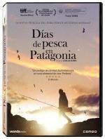 Días de pesca en Patagonia [Recurso electrónico] / un film de Carlos Sorín
