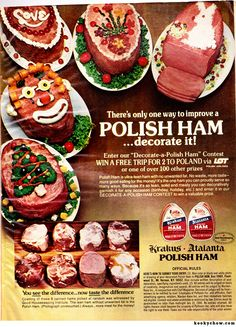 Decorate Your Ham And Win A Trip To Poland! (no recipe but an unusual ad)