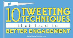 fundraising infographic : 10 Twitter Tactics to Increase Your Engagement: 110 characters; Daytime; Images;