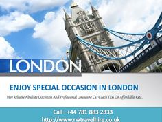 Enjoy special occasion in london by rwtravel via slideshare