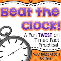 """Math Facts  Math Facts  Math Facts! Math facts have never been so FUN!  Beat the Clock is available in editions for addition within 20, addition within 30, subtraction, multiplication and division!This fun twist on """"Mad Minute"""" multiplication practice is exciting and motivating for kids, and simple to do."""
